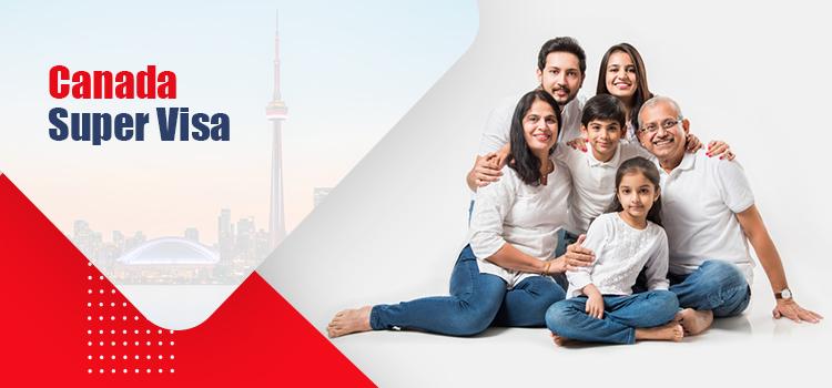 Canada Super Visa