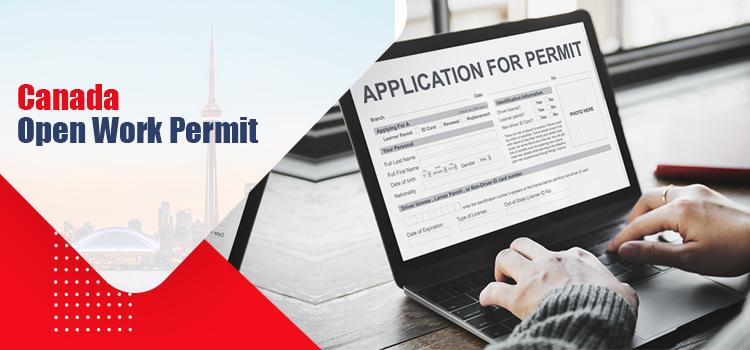Open Work Permit in Canada