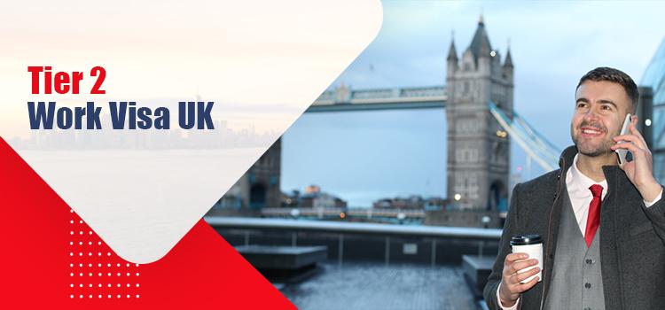 Tier 2 Work Visa UK