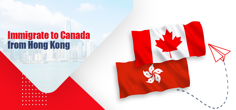 Immigrate to Canada from Hong Kong
